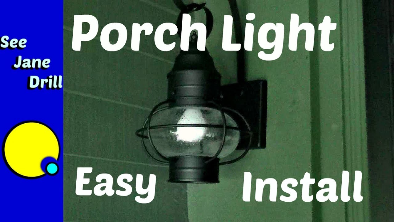How To Replace A Porch Light Fixture For Beginners Youtube Wiring 3 Way Switch With Power At