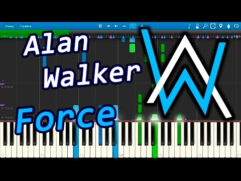 Alan Walker - Force [Piano Tutorial] Synthesia