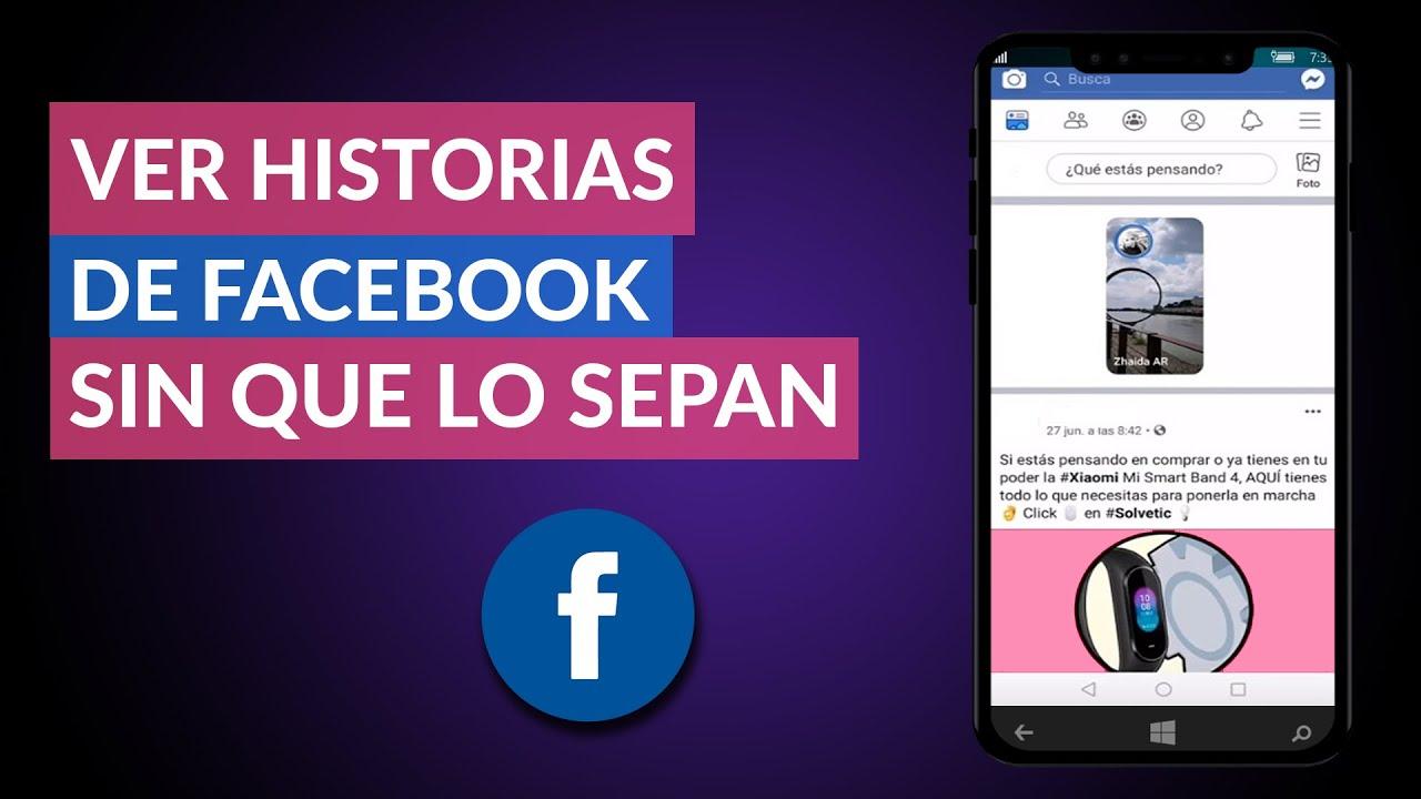 Como Ver Historias De Facebook Pasadas