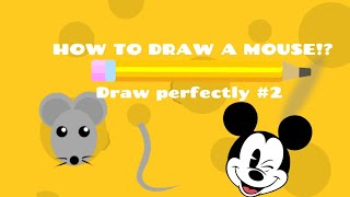 How to draw a MOUSE!? Draw perfectly #2