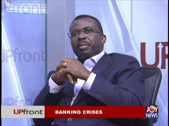 Banking Crisis – Upfront on JoyNews (17-1-19)