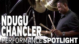 Performance Spotlight: Ndugu Chancler (part 2 of 2)