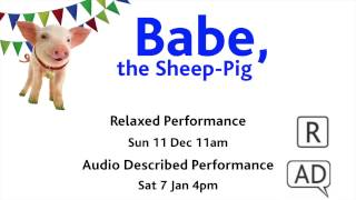 Babe, The Sheep-Pig BSL synopsis, Polka Theatre