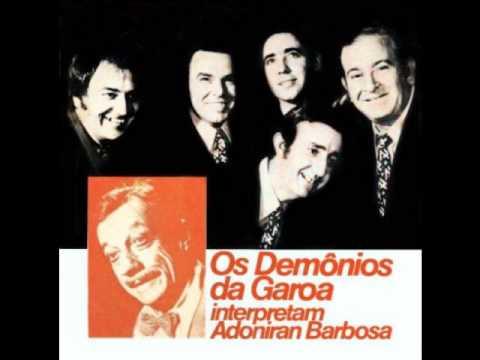 Demônios da Garoa - Malvina (Adoniran Barbosa)