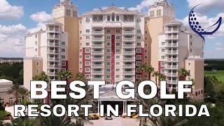 BEST GOLF RESORT IN FLORIDA
