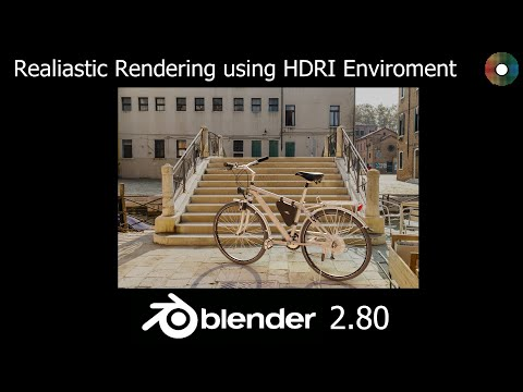 Tutorial: Photorealistic Rendering Using HDRI ( Blender 2.80 & Cycles )