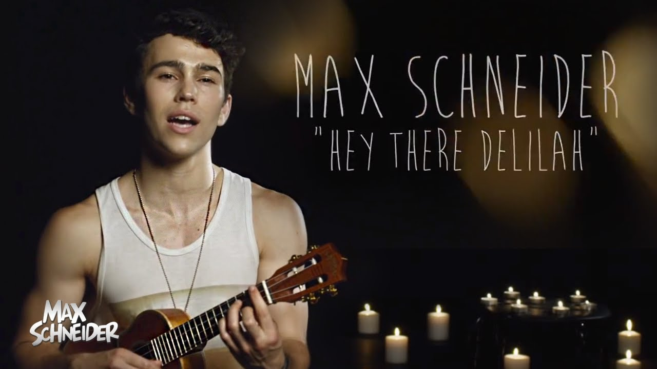 hey there delilah plain white t s max schneider max cover youtube