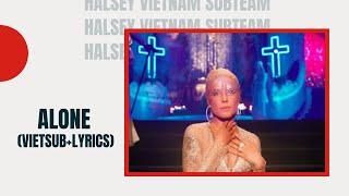 Halsey - Alone  (Lyrics + Vietsub) ft. Big Sean, Stefflon Don