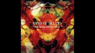 Band of Skulls - Baby Darling Doll Face Honey [Full Album] YouTube Videos
