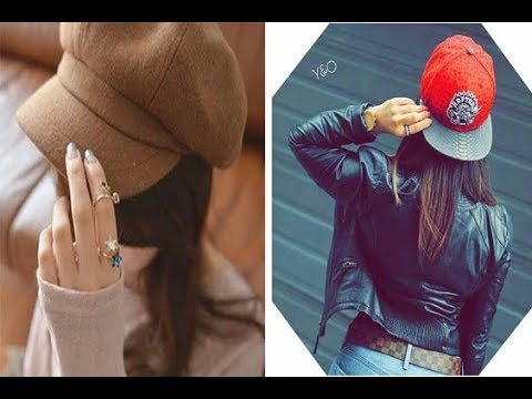 Girls Stylish Cap Poses & Unique and latest Whatsapp DP