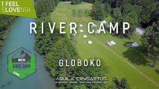 Eco River Camp Globoko - Bled - Slovenia - #sLOVEnia