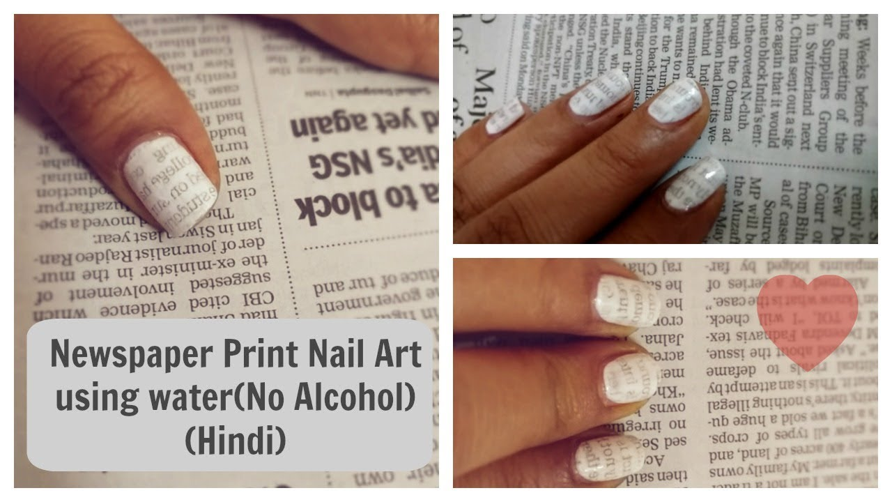 Hindi) Super Easy Newspaper Print Nail Art using Water|All That I ...
