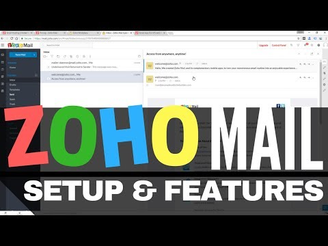 Zoho Mail - Setup Walkthrough & Features - What YOU get for Free