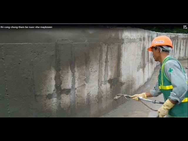 Hướng dẫn thi công chống thấm bể nước cực chất cực rẻ bảo hành trọn đời