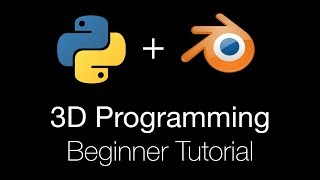 3D Programming for Beginners Using Python and Blender 2.8, Tutorial
