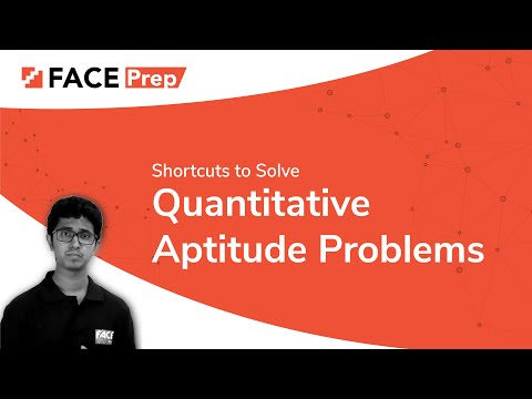 Shortcuts to Solve Quantitative Aptitude Problems Easily - FACE Prep