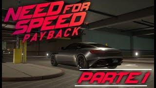 Arrancando la aventura - Need for Speed Payback Deluxe Edition - Modo Historia PARTE 1 (Español)