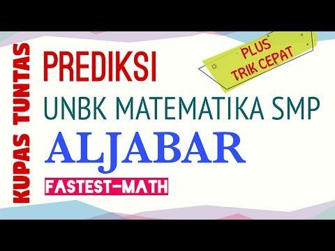 kupas-tuntas-materi-aljabar---soal-prediksi-unbk-matematika-smp-2020
