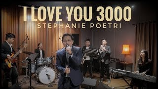 [4.65 MB] I LOVE YOU 3000 - STEPHANIE POETRI (ALGHUFRON LIVE COVER)