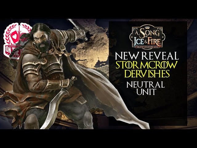 NEW Neutral Unit Reveal Stormcrow Dervishes for A Song of Ice and Fire the Miniatures Game