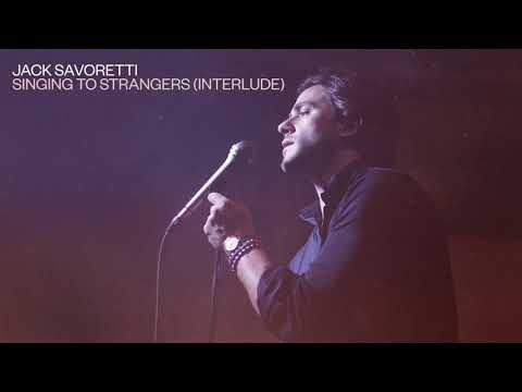 Jack Savoretti - Singing To Strangers [Interlude] (Official Audio) Mp3