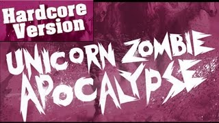 BORGORE & SIKDOPE - Unicorn Zombie Apocalypse (Hardcore Version)