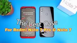 Best Case For Xiaomi Redmi Note 7 Pro & Redmi Note 7