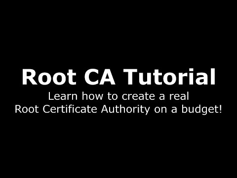 Root CA Tutorial