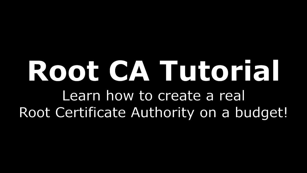 Setting up your own Root Certificate Authority - the right way!