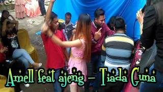 Gambar cover Tiada Guna - Amell feat Ajeng ( Shaka Gemilang ) dangdut Majalaya