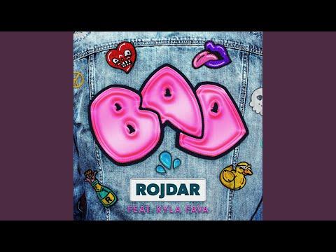 Bad (feat. Kyla Fava)