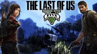 THE LAST OF US in GTA 5 [MOD]