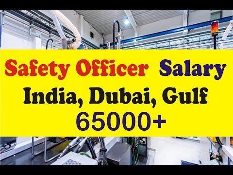 safety officer job salary in india and gulf | online job salary & Education