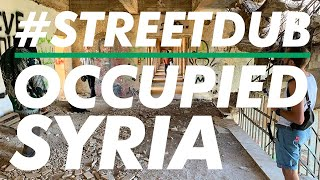 Alpha Steppa, Nai-Jah, Ras Tinny & Colour Code in Syria #streetdub E36