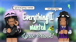 EVERYTHING I WANTED || SONG LYRIC PRANK || ROBLOX