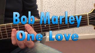 Bob Marley - One Love (guitar lesson)