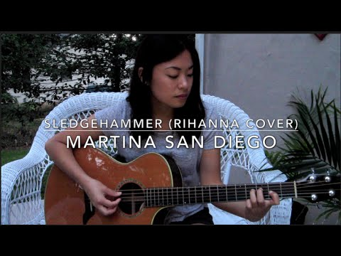 Backyard Session: Sledgehammer by Rihanna (Acoustic Cover) - Martina San Diego