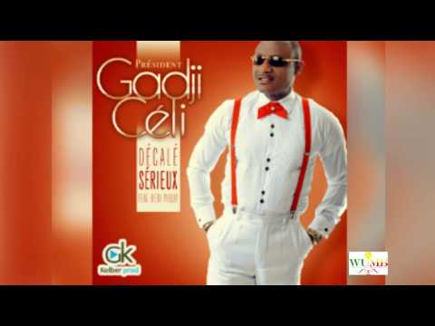 Gadji Celi Feat Bebi Philip Décalé Sérieux ( audio Officiel ) 2017