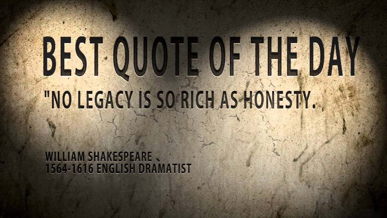 "Best Quote Best Quote Of The Day William Shakespeare "" Honesty Youtube"