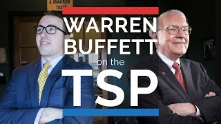 Warren Buffett on Investing in the TSP!