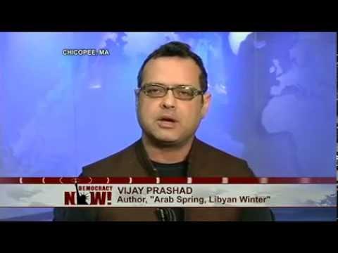 Vijay Prashad Urges Re-Evaluation of NATO Attack on Libya in Debate Over Syria Intervention