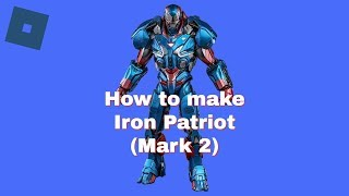 Roblox Super Hero Life II - How to make Iron Patriot (Avengers: Endgame)