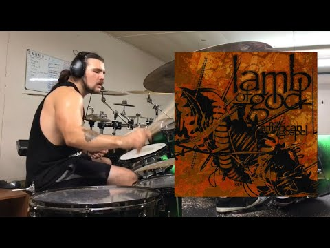 Lamb Of God - Black Label - Drum Cover