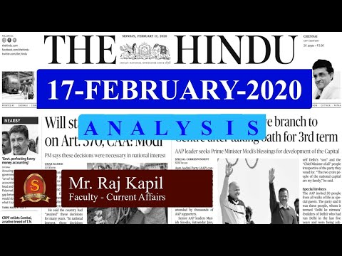 The Hindu Daily News Analysis | 17th February 2020 | UPSC Current Affairs | Prelims - Mains 2020
