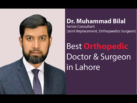 Best Orthopedic Doctor and Surgeon in Lahore