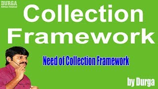 Collections - Need of Collection Framework