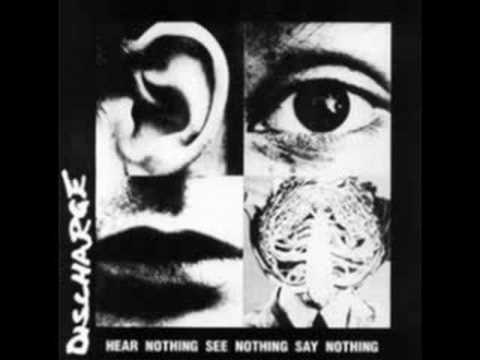 Discharge-Hear Nothing See Nothing Say Nothing