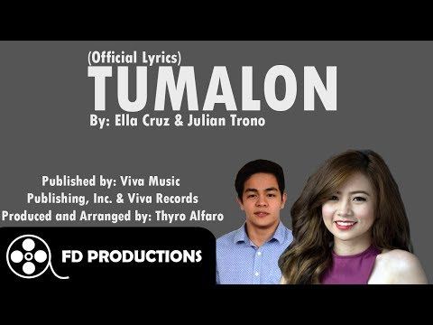 (Lyrics) Julian Trono and Ella Cruz - Tumalon