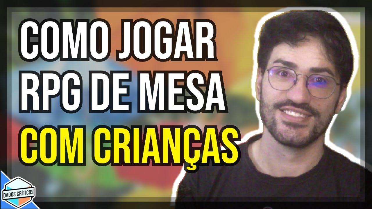 COMO JOGAR RPG DE MESA COM CRIANÇAS