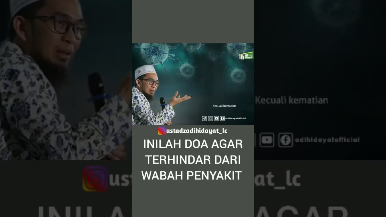 Ustadz adi hidayat (Indonesia) inilah doa agar terhindar dari wabah ...
